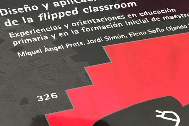 """Diseño y aplicación de la """"flipped classroom""""."""