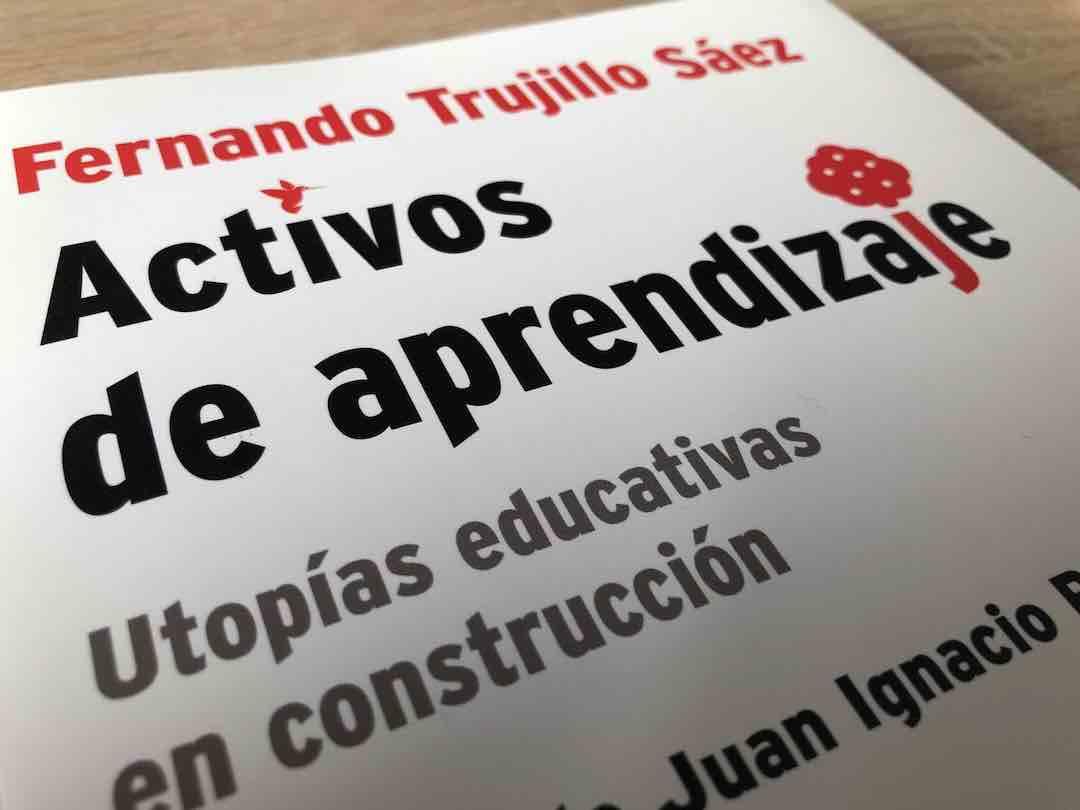 """""""Activos de aprendizaje"""": utopías posibles."""