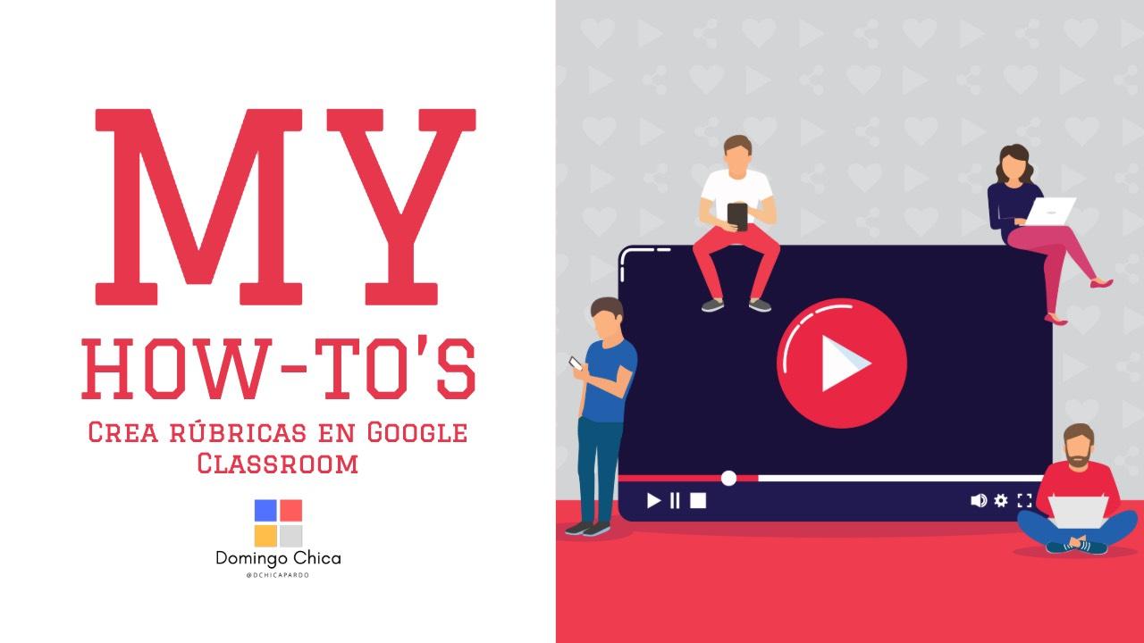 Crea rúbricas en Google Classroom